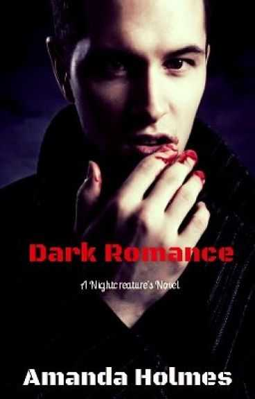 A Dark Romance (Nightcreature Novel)