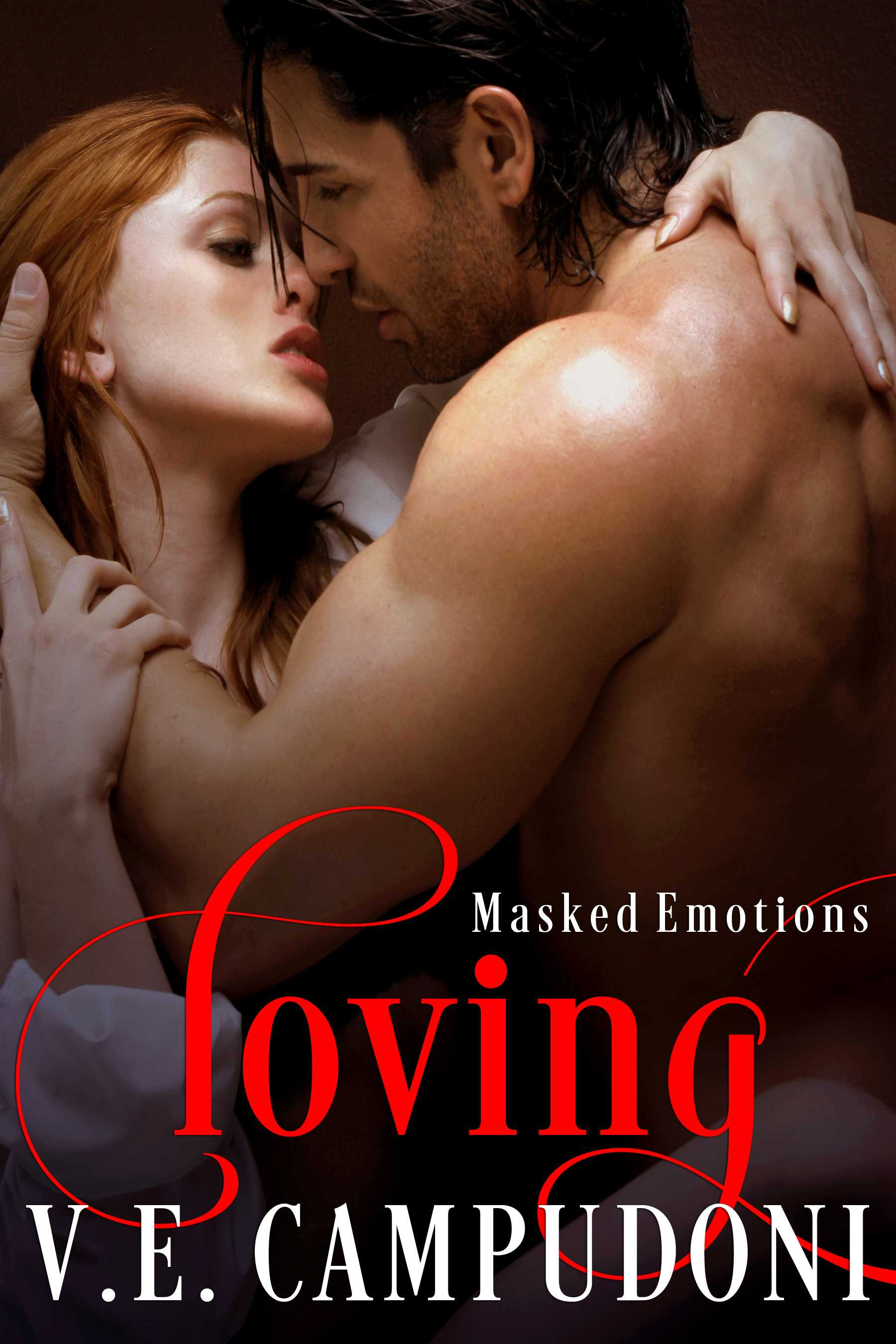 Loving (Masked Emotions: Book 5)